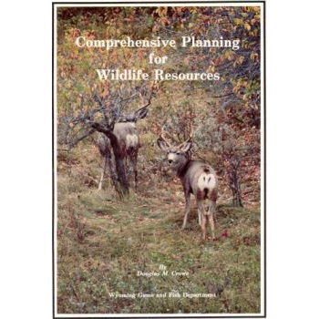 Comprehensive Planning for Wildlife Resources
