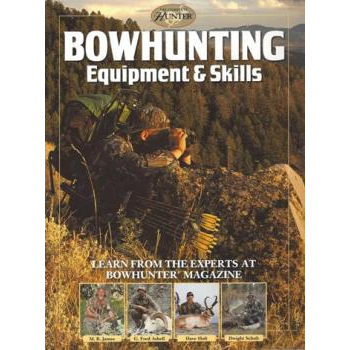 Bowhunter Equipment & Skill