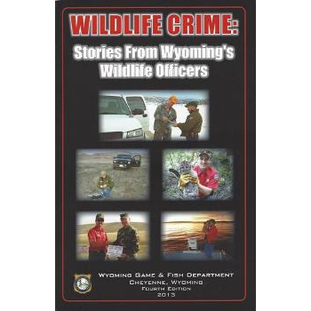 Wyoming's Wildlife Crime Book