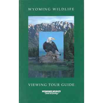 Wyoming Wildlife Viewing Tour Guide