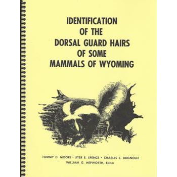 Dorsal Guard Hairs of Wyoming
