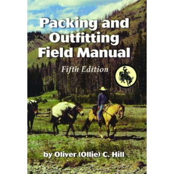 Packing and Outfitting Field Manual