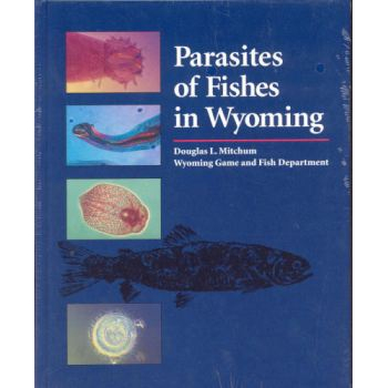 Parasites of Fishes in Wyoming